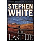 The Last Lie ~ Stephen White