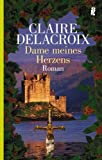 Dame meines Herzens - Claire Delacroix