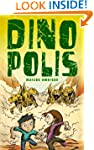 Dinopolis (an exciting adventure for...