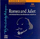 Romeo and Juliet CD set: Performed by Michael Sheen & Cast (New Cambridge Shakespeare Audio)