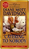 img - for Catering to Nobody: A Culinary Mystery (Culinary Mysteries) book / textbook / text book