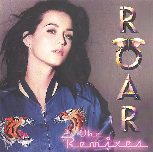 Roar (CD Single - Remixes) by Katy Perry