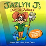 Jazlyn J's Day of Danger (The Jazlyn J Series)