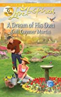 A Dream of His Own (Love Inspired)