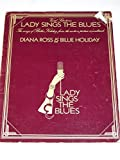 img - for Lady Sings the Blues : the songs of Billy Holiday from the motion picture soundtrack, Diana Ross is Billie Holiday in 'Lady Sings the Blues' book / textbook / text book