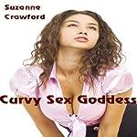 Curvy Sex Goddess | Suzanne Crawford