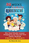 52 Weeks of Family French (English Ed...