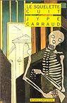 Le Squelette cuit par Carraud