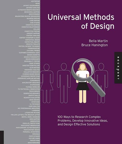 Download Universal Methods of Design: 100 Ways to Research Complex Problems, Develop Innovative Ideas, and Design Effective Solutions