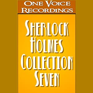 The Sherlock Holmes Collection VII | [Sir Arthur Conan Doyle]