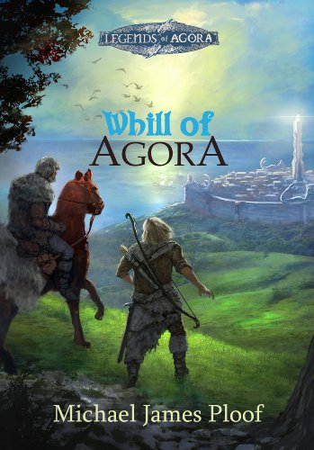 Whill Of Agora: Book 1 by Michael James Ploof ebook deal
