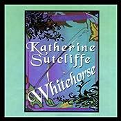 Whitehorse | [Katherine Sutcliffe]