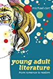Young Adult Literature: From Romance to Realism