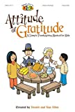 img - for Attitude of Gratitude: A Simple Thanksgiving Musical for Kids (Simple Series for Kids) book / textbook / text book