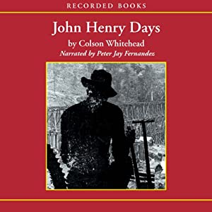 John Henry Days Audiobook