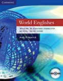World Englishes Paperback with Audio CD: Implications for International Communication and English Language Teaching (Cambridge Language Teaching Library)