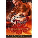 Surrender the Stars: A Raveneau/Beauvisage Family Historical Romance: (The Raveneau Novels, Book 2) ~ Cynthia Wright
