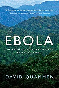 Ebola: The Natural and Human History of a Deadly Virus from W. W. Norton & Company