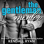 The Gentleman Mentor | Kendall Ryan