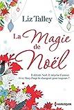 La magie de No�l (HORS COLLECTION)
