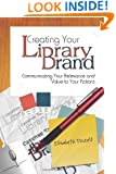 Creating Your Library Brand