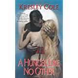 Hunger Like No Other (Immortals After Dark, Book 1)by Kresley Cole