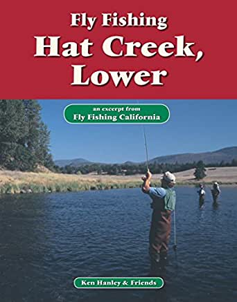 Fly fishing hat creek lower an excerpt from for Amazon fly fishing