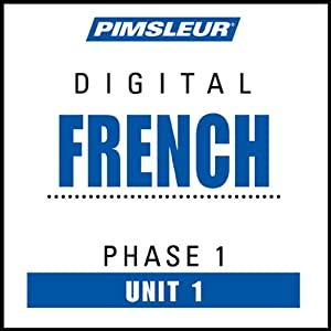 French Phase 1, Unit 01: Learn to Speak and Understand French with Pimsleur Language Programs | [Pimsleur]