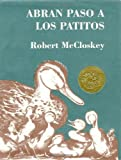 Abran paso a los patitos (0670868302) by McCloskey, Robert