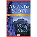 Border Bride (       UNABRIDGED) by Amanda Scott Narrated by Sally Armstrong