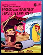 The Flinstones: Fred and Barney Have A Day…