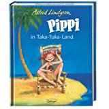 Pippi in Taka-Tuka-Land (farbig)von &#34;Astrid Lindgren&#34;