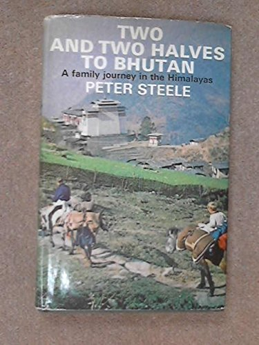 Two and Two Halves to Bhutan - A Family Journey in the Himalayas PDF