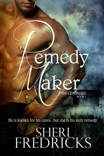 Book: Remedy Maker by Sheri Fredricks