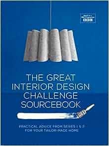 great interior design challenge sourcebook the diy way to