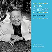 The Swimmer: The John Cheever Audio Collection | [John Cheever]