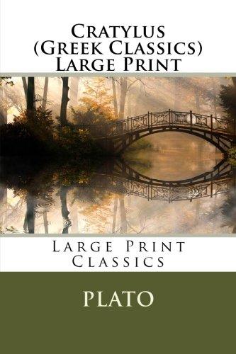Cratylus (Greek Classics) Large Print PDF