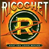 What You Leave Behind ~ Ricochet
