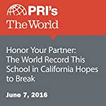 Honor Your Partner: The World Record This School in California Hopes to Break | Hana Baba