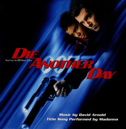 Original album cover of Die Another Day: Music From The Motion Picture (Enhanced) by James Bond - OST