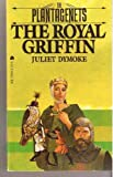img - for The Royal Griffin (The Plantagenets #2) book / textbook / text book