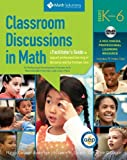 Classroom Discussions in Math: A Facilitators Guide to Support Professional Learning of Discourse and the Common Core, Grades K 6 by Anderson, Nancy, Chapin, Suzanne, OConnor, Cathy, Anderson, (2011) Paperback