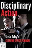 img - for Disciplinary Action: Erotic Tales of Extreme Office Femdom book / textbook / text book