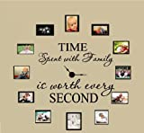 "TIME SPENT WITH FAMILY IS WORTH EVERY SECOND #3, WALL DECAL, HOME DECOR 6"" X 17"" AND 4"" X 17"""