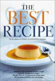 The Best Recipe (0936184388) by Editors of Cook's Illustrated Magazine