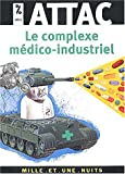 Le Complexe mdico-industriel