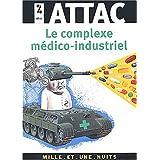 Le Complexe m�dico-industrielpar ATTAC