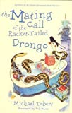 img - for The Mating-call of the Racket Tailed Drongo by Michael Tobert (2008) Paperback book / textbook / text book