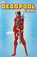 Deadpool Classic - Volume 1