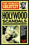 The World's Greatest Hollywood Scandals